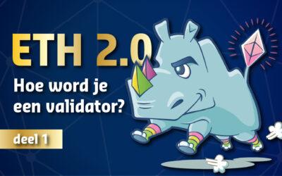 Hoe word je een Ethereum validator? DEEL 1